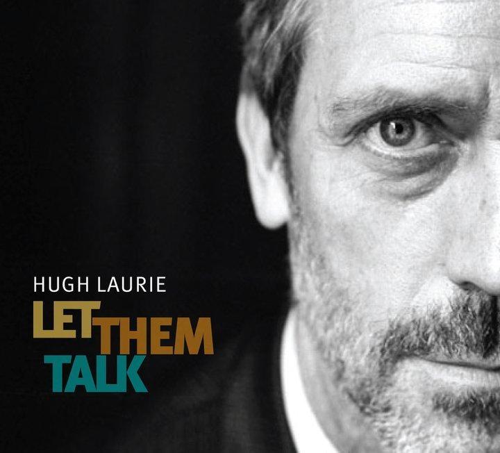 hugh-laurie-let-them-talk-cd-cover-hugh-laurie-18977609-720-652.jpg